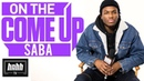 Saba On Care for Me Vs. Bucket List, Chicago, Being Indie More (HNHH's On The Come Up)