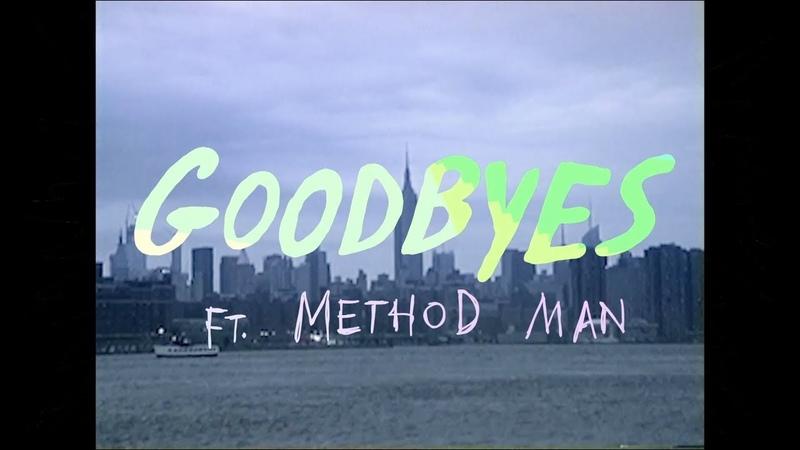 The Knocks - Goodbyes feat. Method Man