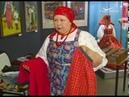 Выставка О нарядах и обрядах Сюжет канала Губерния