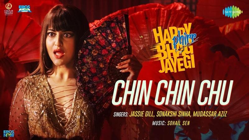 Chin Chin Chu Happy Phirr Bhag Jayegi Sonakshi Sinha Jimmy Sheirgill Diana Jassie Gill