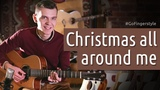 Christmas all around me (fingerstyle) GoFingerstyle
