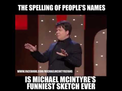 The Spelling of Peoples Names Funniest stand-up comedy