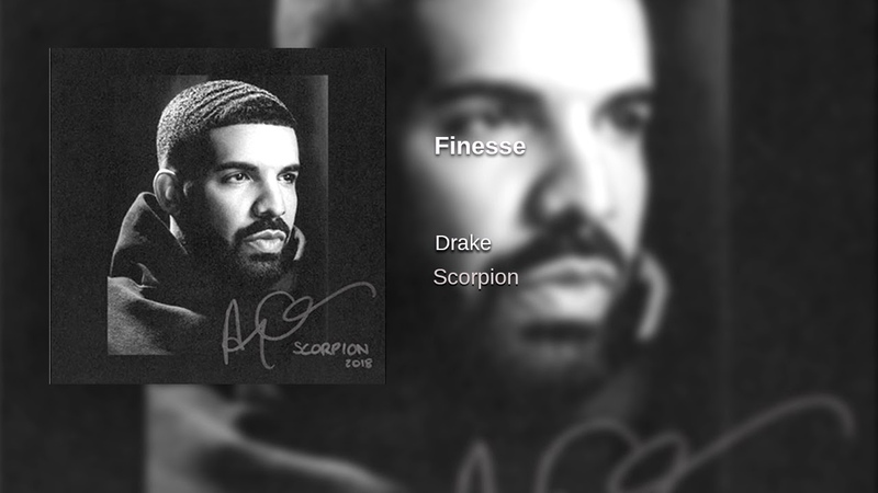 Drake - Finesse (OFFICIAL)