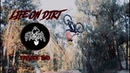 LIFE ON DIRT (episode 2)