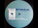 Rhythm Of Life- You Put Me In Heaven With Your Touch (Lange Remix) 2000