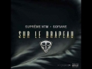 Sofiane - Sur Le Drapeau Feat Supreme NTM NW
