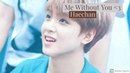 NCT Haechan FMV Me Without You