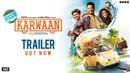 Karwaan Official Trailer Irrfan Khan DulQuer Salmaan Mithila Palkar 3rd Aug 2018