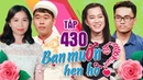 BẠN MUỐN HẸN HÒ 430 UNCUT | Phát sốt soái ca Hàn Quốc sang tìm vợ và muốn CHẾT LUÔN Ở VIỆT NAM 😍