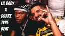 Lil Baby x Gunna x Drake type beat 2018 FREE NOIREOX Fire