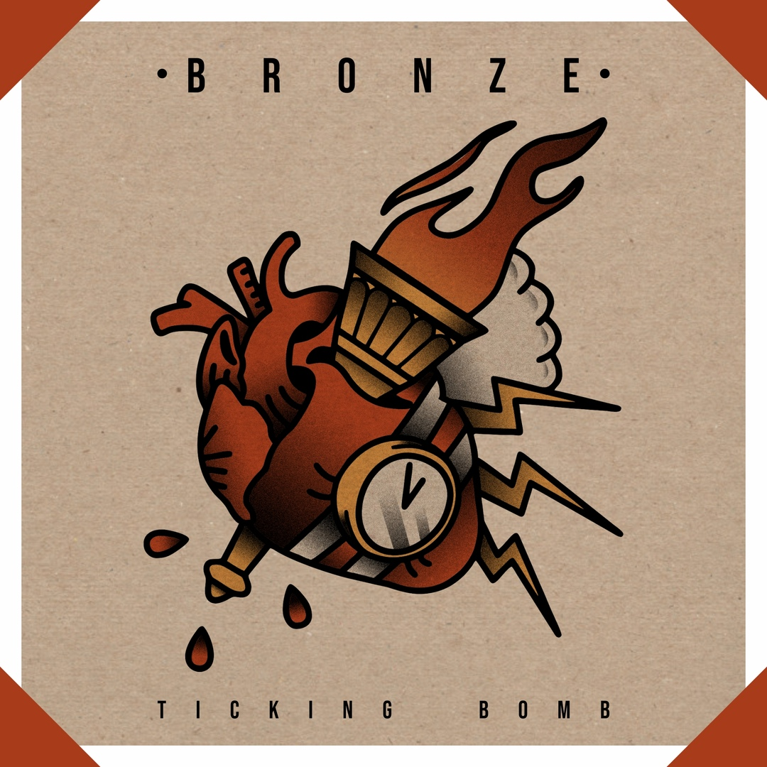 Bronze - Ticking Bomb [EP] (2018)