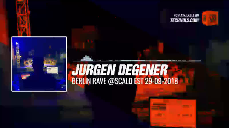 Jurgen Degener Berlin Rave Scalo Est Periscope Techno music