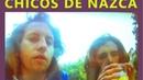 Chicos de Nazca Step Back to get Up Full Album