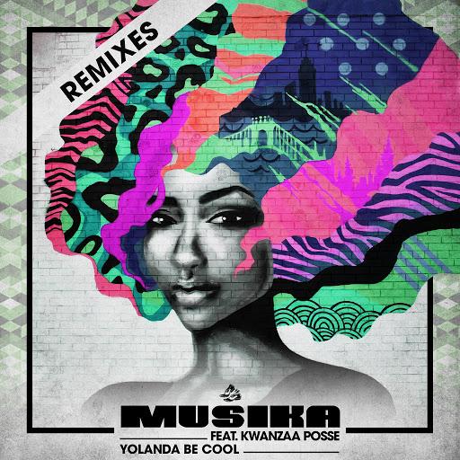Yolanda Be Cool альбом Musika (feat. Kwanzaa Posse) [Remixes]