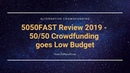 5050FAST Review 2019 - 50/50 Crowdfunding Low Budget