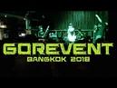 GOREVENT LIVE IN BANGKOK 2018 Full Set
