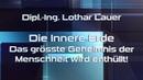 AUF ● GEKLÄRT Lothar Lauer Die Innere Erde Das größte Geheimnis der Menschheit wird Enthüllt
