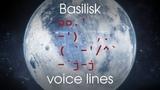[Prey: Mooncrash] All voice lines for Basilisk