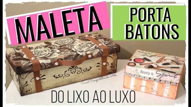 MALETA DE MAQUIAGEM FEITA COM CAIXA DE SAPATO E PORTA BATONS DE PAPELÃO| Compartilhando Arte