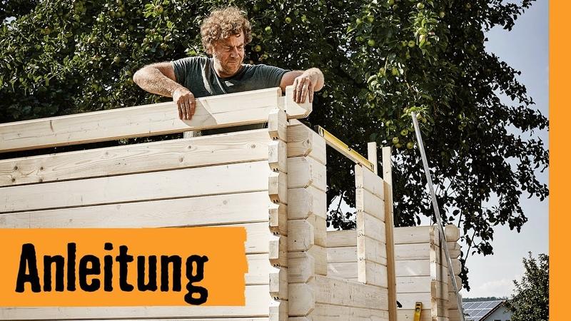 Blockbohlenhaus aufbauen | HORNBACH Meisterschmiede