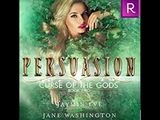 Persuasion audiobook Part 2 of 3 Curse of the gods book 2