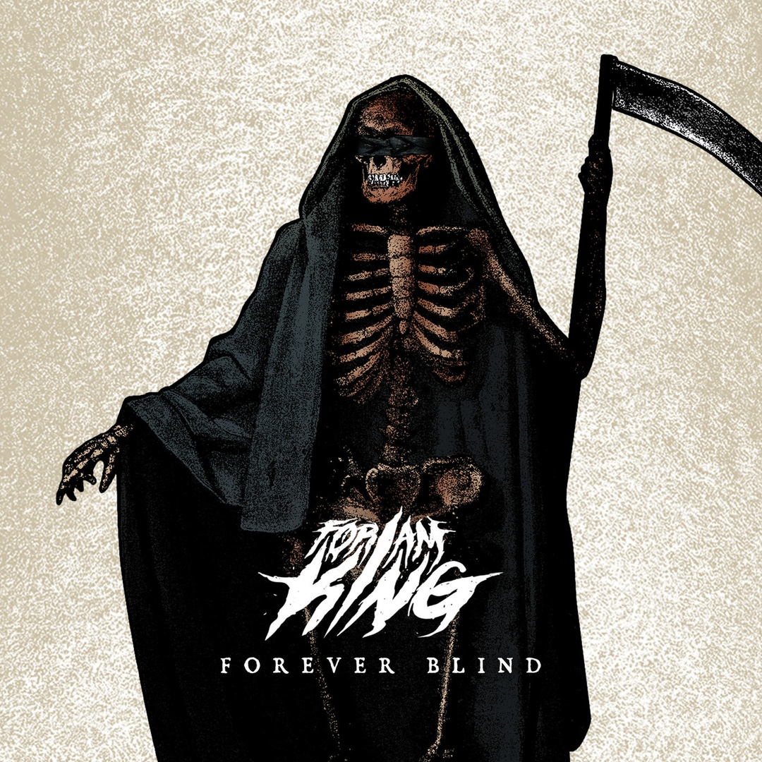 For I Am King - Forever Blind [single] )2018)