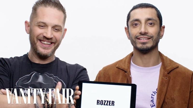 Tom Hardy and Riz Ahmed Teach You British Slang Vanity Fair