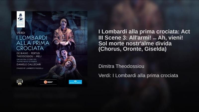 4.I Lombardi alla prima crociata_ Act III Scene 3_ Allarmi! … Ah, vieni! Sol mort