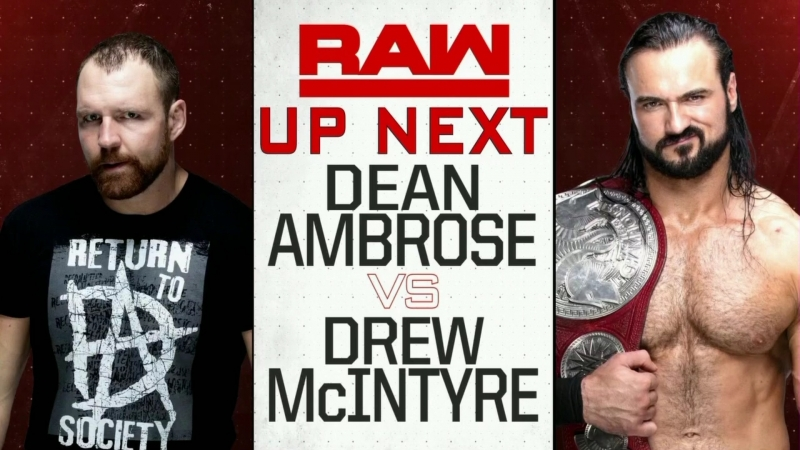 Dean Ambrose vs Drew McIntyre