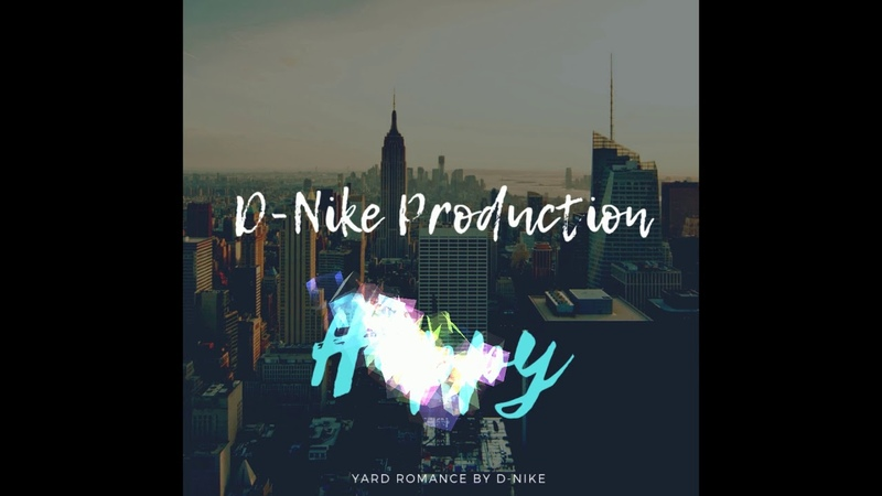 D-Nike Production-Happy