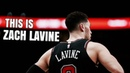 This Is Zach LaVine  Motivational Mix Bulls 2019