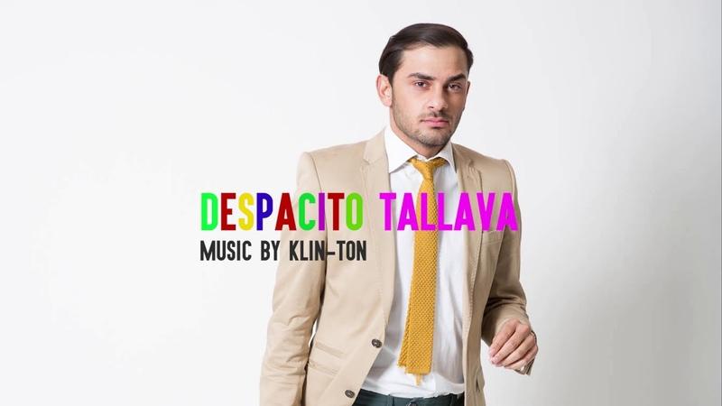 DESPACITO TALLAVA - Balkan Edition - SEFER 2017 █▬█ █ ▀█▀