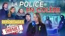 LA POLICE EN COLÈRE – Les Reportages du Média pour Tous