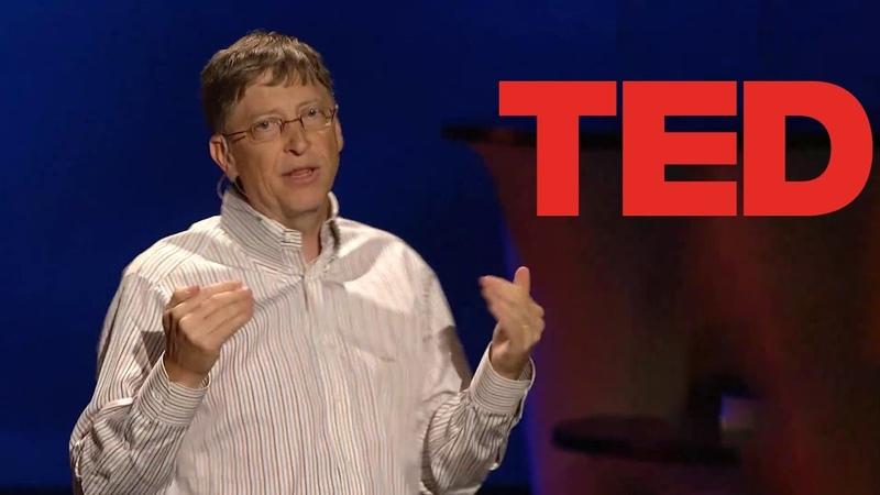 Билл Гейтс Мы можем менять вещи вокруг нас Ted Talks