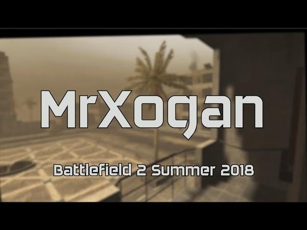 [BF2] RF! MrXogan   Summer 2018
