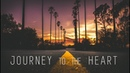 Journey to the Heart @ Chillout Mix ☆ Sept. 2018 ॐ