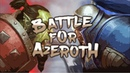 Instalok - Battle For Azeroth (Nine Days - Absolutely (Story of a Girl) PARODY)