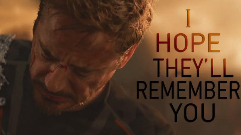 (Marvel) Tony Stark | I Hope Theyll Remember You