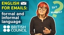 English for Emails Formal and informal language