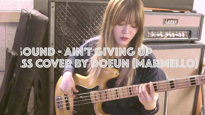 D'SOUND - Ain't Giving Up Bass cover by MARMELLO Doeun (마르멜로 도은 베이스커버)