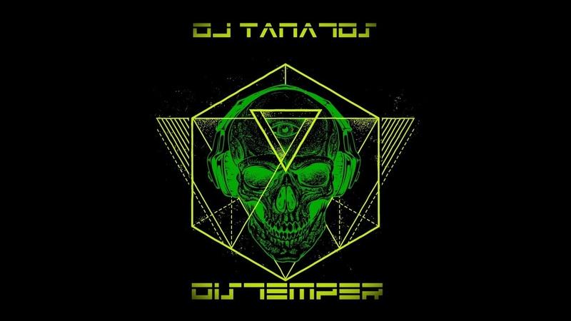 DJ Tanatos - Distemper of cinematic