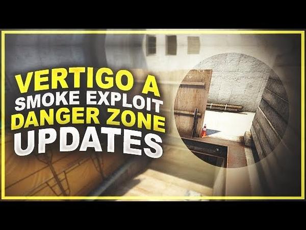 CS:GO Update: Vertigo A, Smoke Exploit Fixed Danger Zone Changes