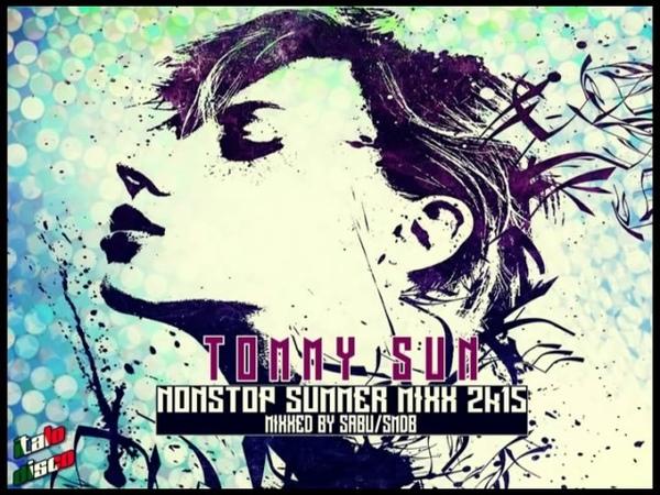 TOMMY SUN Nonstop Summer Mixx 2k15 Italo Disco )(
