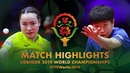 Sun Yingsha vs Mima Ito 2019 World Championships Highlights R32