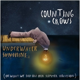 Counting Crows альбом Underwater Sunshine (Or What We Did on Our Summer Vacation)