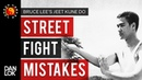 3 Common Mistakes In A Street Fight Bruce Lee's Jeet Kune Do