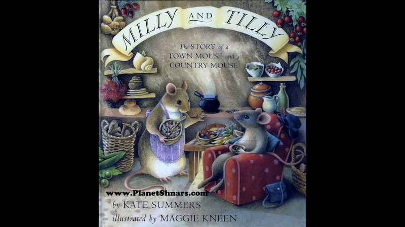 Milly and Tilly: The Story of a Town Mouse and a Country Mouse - Bedtime Story - with Narration