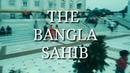 Bangla Sahib Gurudwara Story behind of it