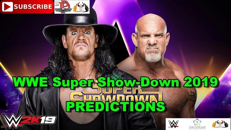 WWE Super Show-Down 2019 The Undertaker vs. Goldberg Predictions WWE 2K19