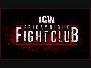 ICW Friday Night Fight Club (2018.12.28)